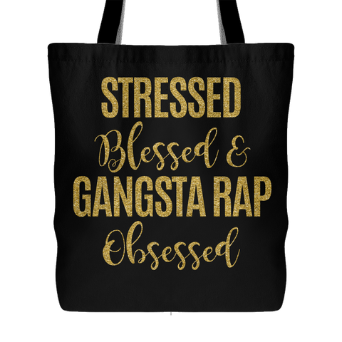 Stressed, Blessed & Gangsta Rap Obsessed - Tote BGG