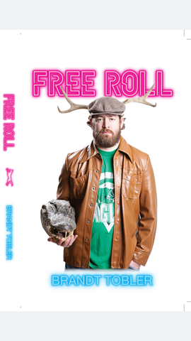 Free Roll....LIMITED EDITION Autographed Hard Cover
