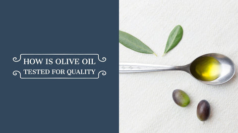 how is olive oil tested for quality