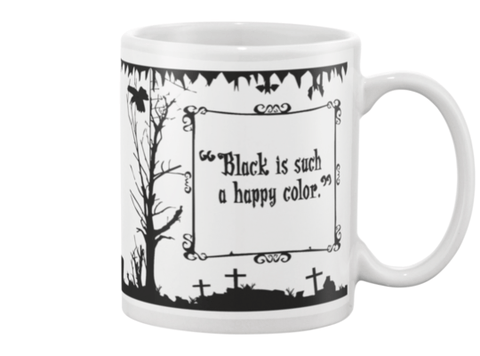 Black is Such a Happy Color Coffee Mug - GothTopics