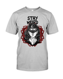 Stay Weird T-Shirt - GothTopics