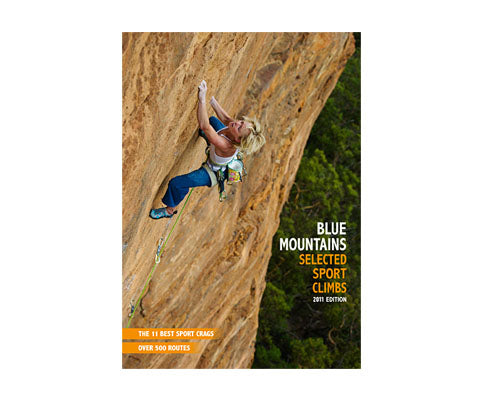 Blue Mountains Selected Sport Climbs 2011 Guidebook - thefrontier