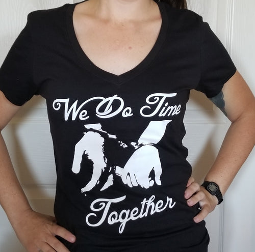 We Do Time Together / Women's Tee