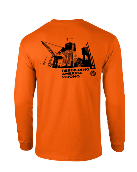 Rebuilding America Orange Long Sleeve - all-trade-apparel.