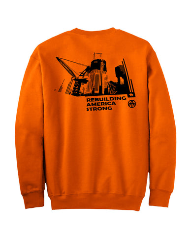 Rebuilding America Orange Sweatshirt - all-trade-apparel.
