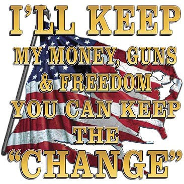 I'll Keep My Money, Guns And Freedom - all-trade-apparel.