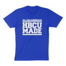 My Vice President is HBCU Made Adult Unisex Tee