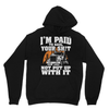 Paid To Haul It - TRUCKERS - Limited Edition Heavy Blend Hooded Sweatshirt - Need Those Sneakers