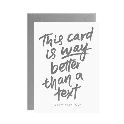 Galina Dixon - This Card is Way Better Than a Text - Mini Letterpress Card