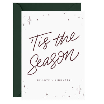 Galina Dixon - 'Tis the Season of Love + Kindness – Letterpress Card