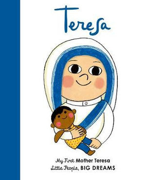 Little People, Big Dreams - Mother Teresa - Board Book