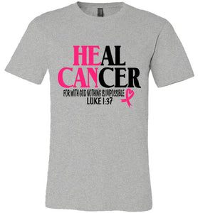 He Can Heal Cancer Tee