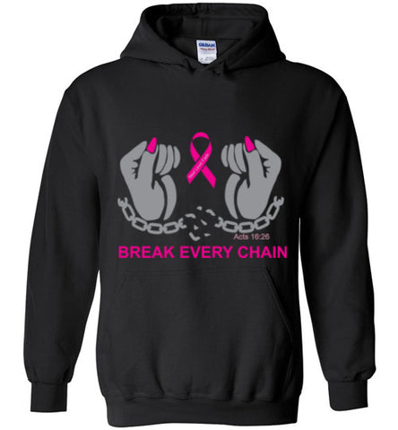 Break Every Chain Hoodie
