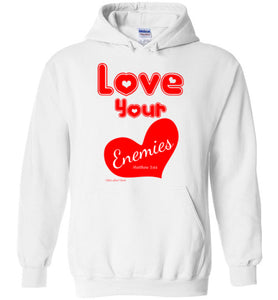 Love Your Enemies Hoodie