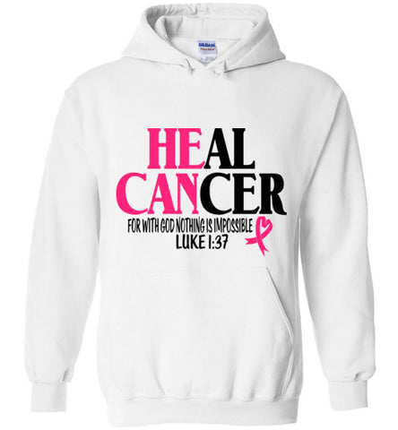 He Can Heal Cancer Hoodie