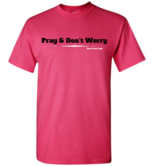 Pray and Don't Worrry Tee