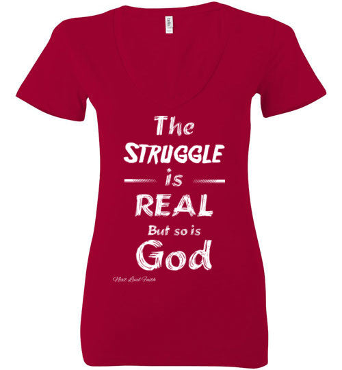 The strugge is real ladies v-neck