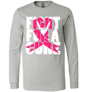 Fight for a Cure long sleeved tee