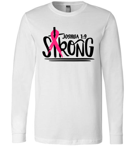 Joshua 1:9 Long Sleeved tee