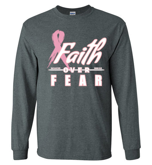 Faith Over Fear Long Sleeved
