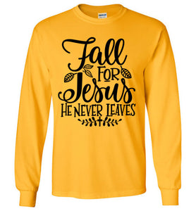 Fall for Jesus Long Sleeved Tee