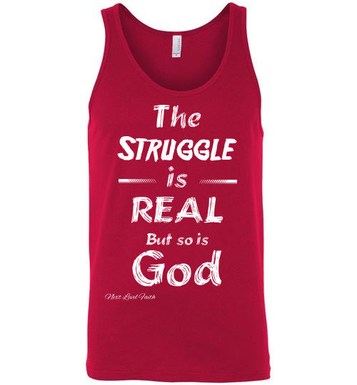 The Struggle is real Unisex tank