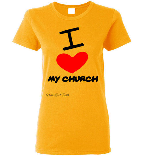 I Love my church ladies tee