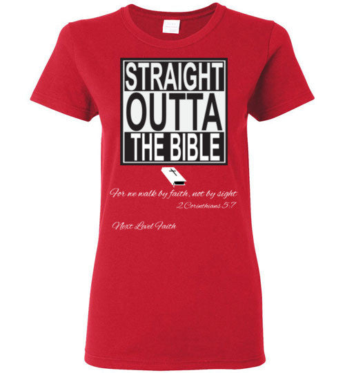 Straight Outta the Bible Ladies Tee