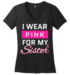 I wear Pink for my Sister