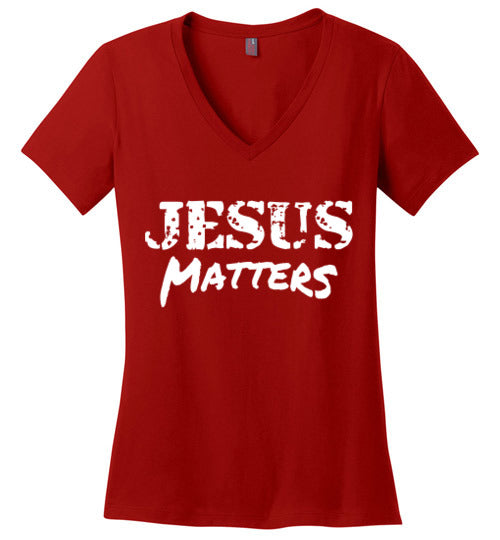 Jesus Matters Ladies V-Neck