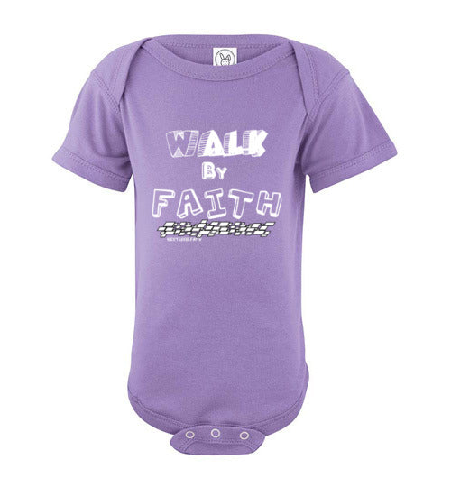 Walk By Faith Onesie
