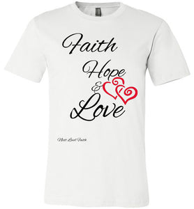 Faith Hope and Love Canvas Tee
