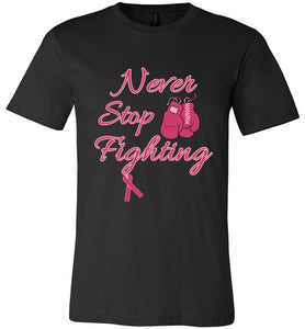 Never Stop Fighting (Pink/light Pink Lettering)