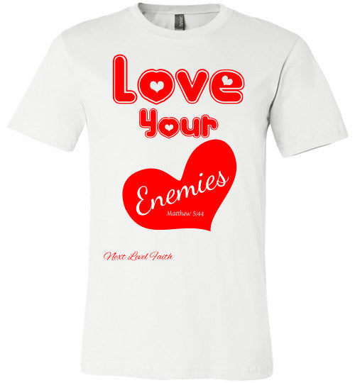 Love Your Enemies Tee