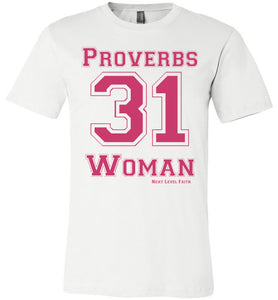 Proverbs 31 Ladies Tee