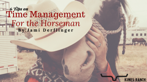 6 Tips on Time Management for the Horseman