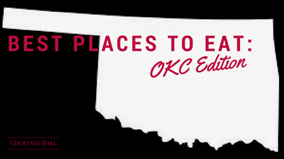 Best Places to Eat OKC Edition