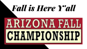 Fall is Here Y'all: Arizona Fall Championship Show