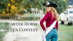 The Journey to the All American Quarter Horse Queen Contest