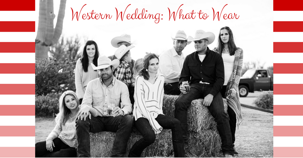 Western Wedding: What to Wear