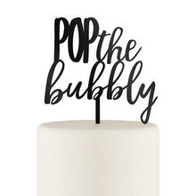 Pop The Bubbly Acrylic Cake Topper