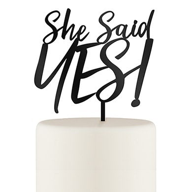 She Said Yes! Cake Topper