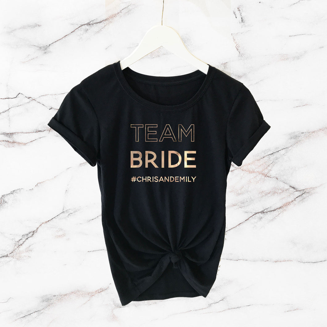 Team Bride #Hashtag Shirts