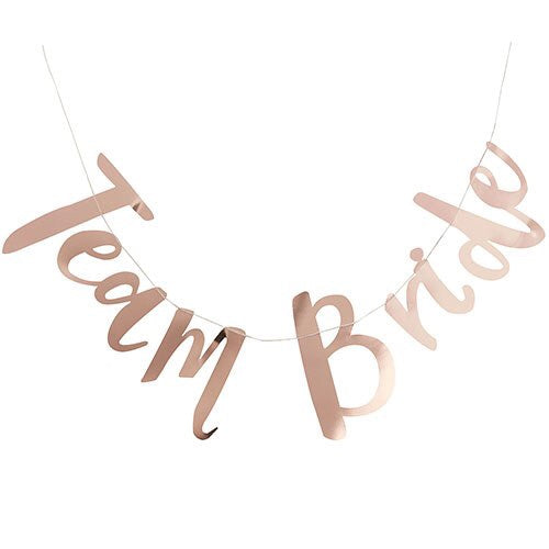 Rose Gold Metallic Team Bride Banner
