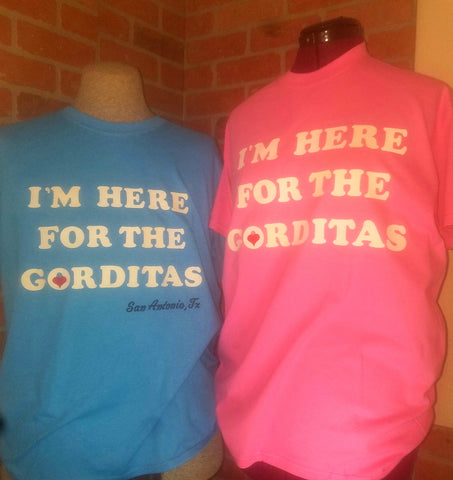 ONLY $20 I love gorditas Fiesta t-shirt him or hers