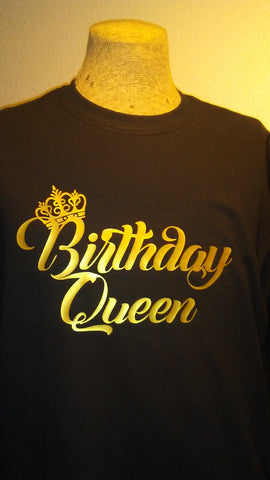 Birthday Queen Gold on black shirts