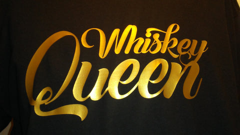 Gold Whisky Queen on black tees