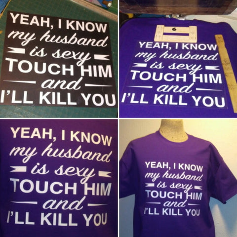 $25 custom My husband's sexy shirt on purple