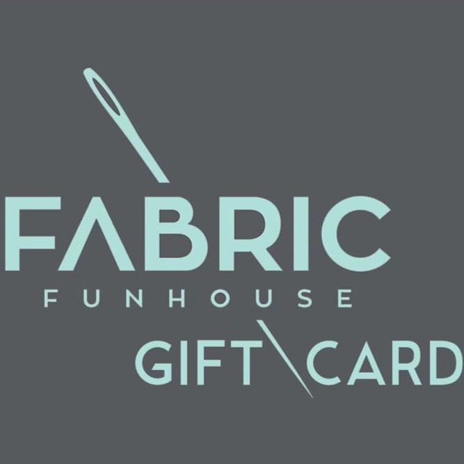 Gift Card - Fabric Funhouse