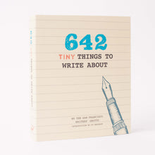 642 Tiny Things to Write About